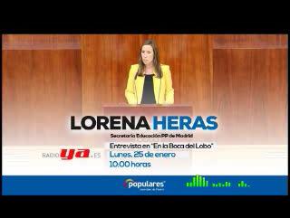 """Lorena Heras : """"el curso que viene las familias madrileñas podrán elegir colegio en plena libertad"""""""