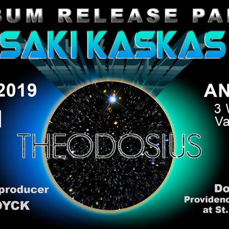 Saki Kaskas - Theodosius - Album Release Party