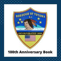 Borough of Totowa 100th Anniversary Book