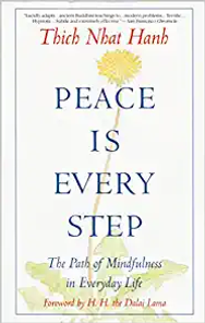 Peace Is Every Step.webp