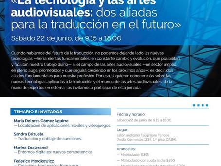 Jornada: «La tecnología y las artes audiovisuales: dos aliadas para la traducción del futuro».