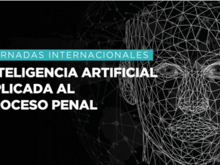 Jornadas Internacionales «Inteligencia Artificial aplicada al proceso penal»