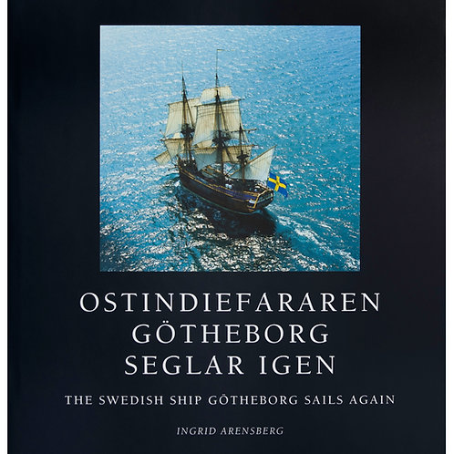 Ostindiefararen Götheborg seglar igen