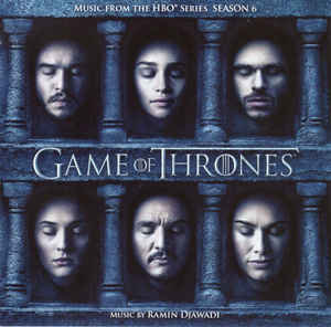 Ramin Djawadi – Game Of Thrones (Music From The HBO Series) Season 6