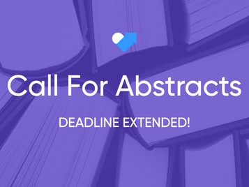 DEADLINE EXTENDED: 2021 Call for Abstracts
