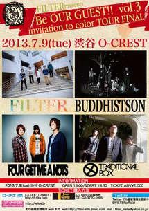 "2013.7.9(Tue) 渋谷O-CREST FILTER presents ""Be OUR GUEST!! vol.3"" FILTER 1st Mini Album ""invitation to color "" TOUR GRAND FINAL"
