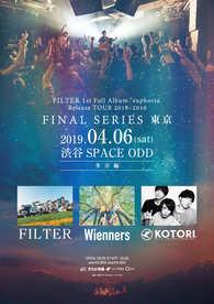 "2019.4.6(sat) 渋谷SPACE ODD FILTER 1st Full Album ""euphoria""Release TOUR 2018-2019  GRAND FINAL 東京-多幸編-"