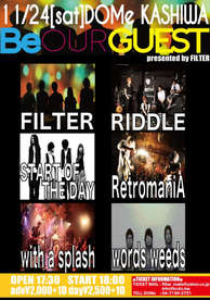 """2012.11.24[sat]柏DOMe FILTER presents """"Be OUR GUEST!!"""""""