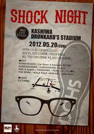 2012.5.20 [sun] 柏ドランカーズ・スタジアム SHOCK from ROMEO ROCKS PRESENTS SHOCK NIGHT