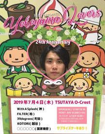 2019.07.04(thu) TSUTAYA O-Crest 横山 pre.横山LOVERS-横山24th Anniversary-