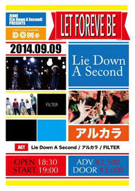 2014.9.9(Tue)柏DOMe [ジェニ(Lie Down A Second) presents LET FOREVER BE ]