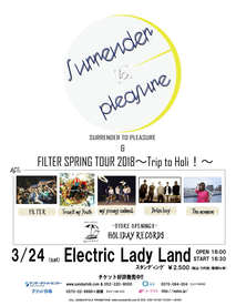 2018.03.24(sat) 名古屋ELL Surrender to pleasure & FILTER SPRING TOUR~Trip to Holi!2018~