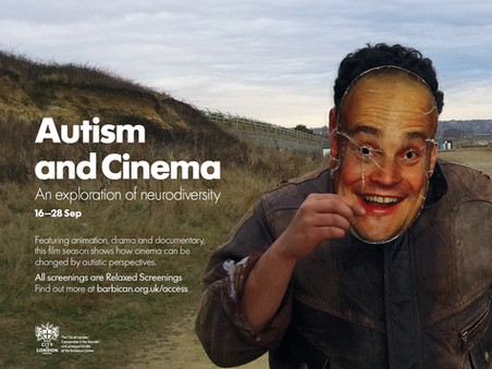 Our 'Autism & Cinema' Barbican Film Season is Here!