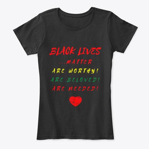 Black Lives Matter Worthy Beloved Needed