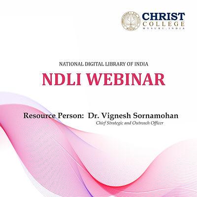 "Webinar on ""Awareness Program on e-Resources of NDLI (National Digital Library of India)"""