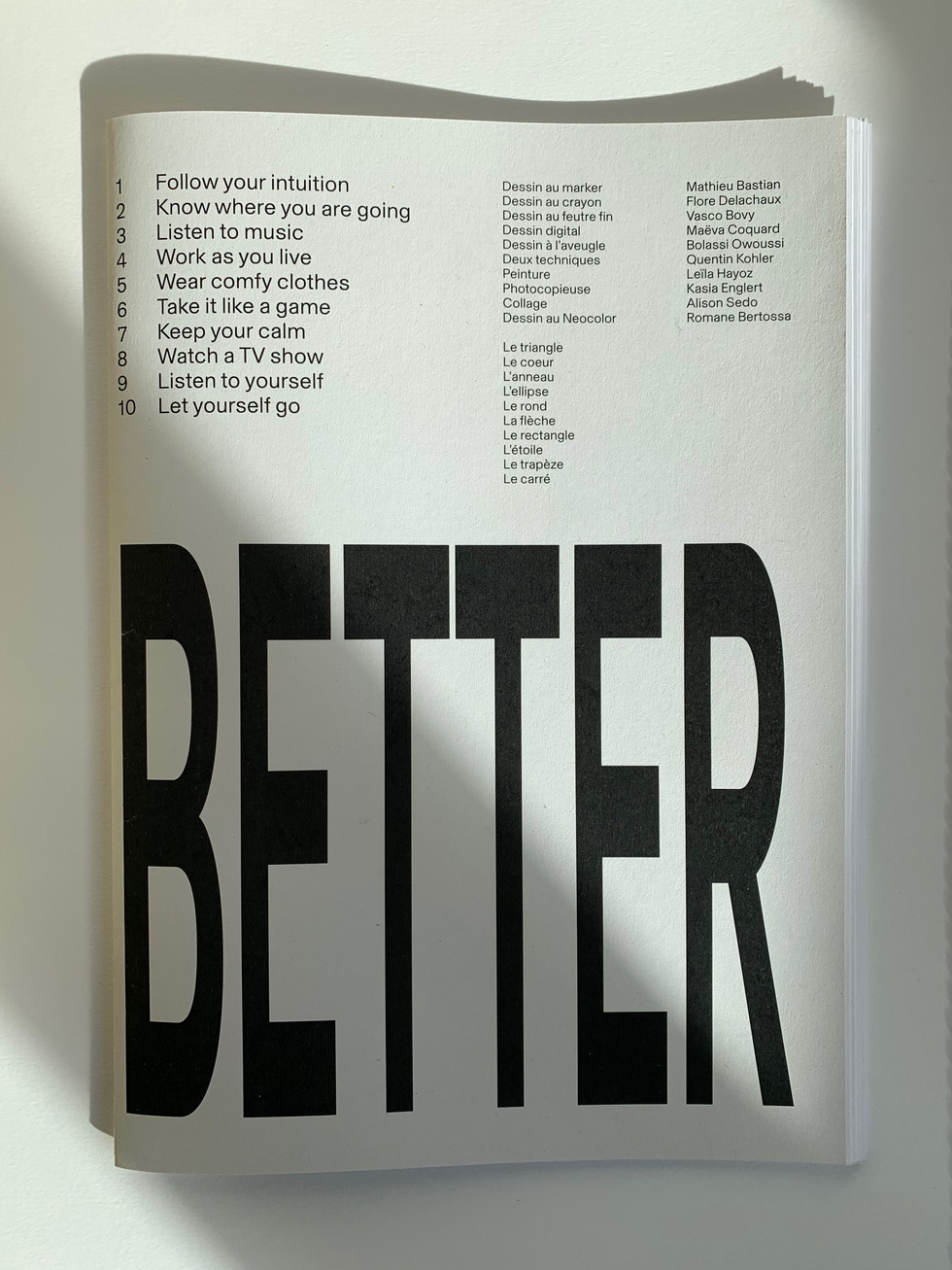How to work better, 2020 Workshop at Têtard, Art and Design school in Lausanne, Switzerland  Industry: Education