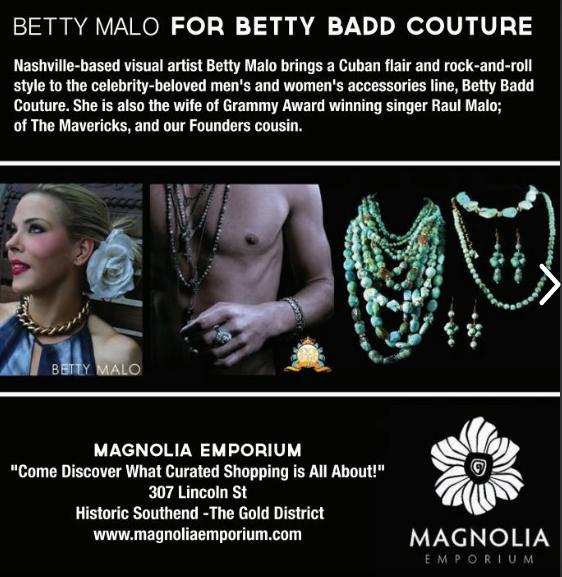 Designer to the Stars Betty Malo for Magnolia Emporium