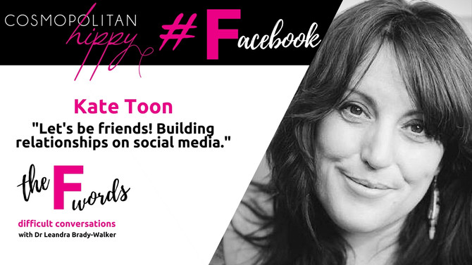 #Facebook: Let's be friends! Building relationships on social media with Kate Toon.