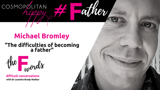 #father Michael Bromley the F words podcast Cosmopolitan Hippy