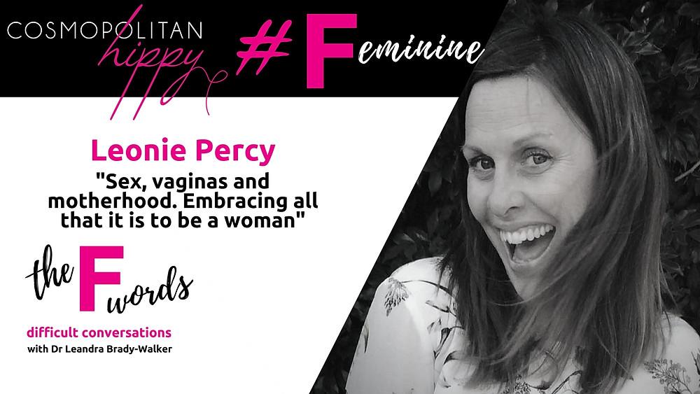 #feminine Leonie Percy the F words podcast Cosmopolitan Hippy