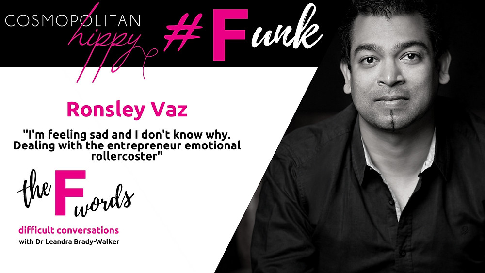 #funk Ronsley Vaz Amplify agency The F Words Podcast The Cosmopolitan Hippy