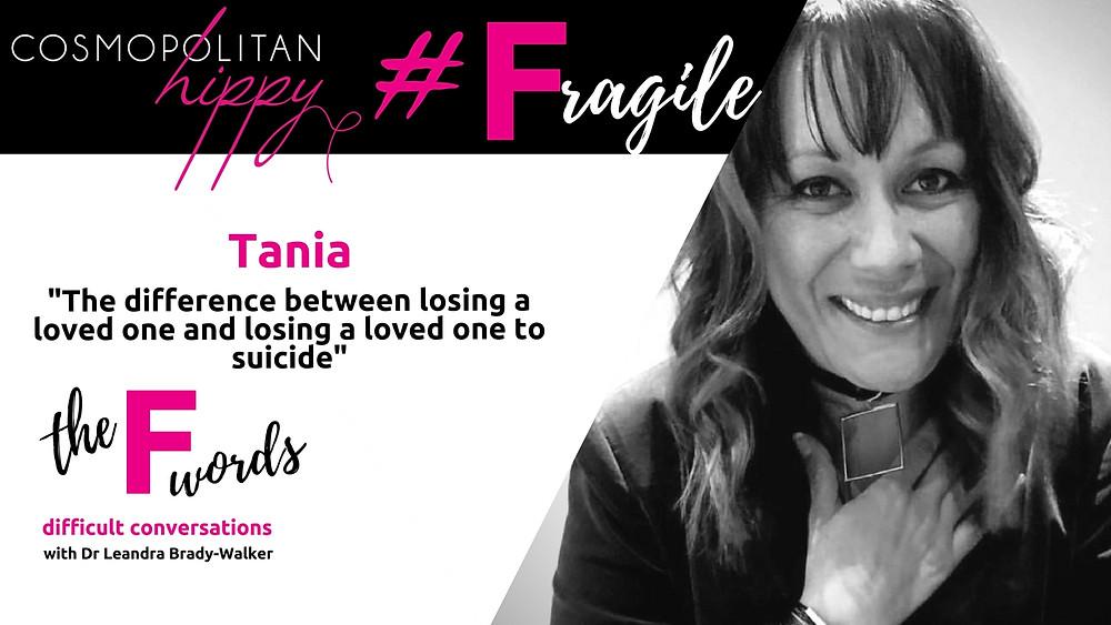 #fragile tania the F words podcast Cosmopolitan Hippy