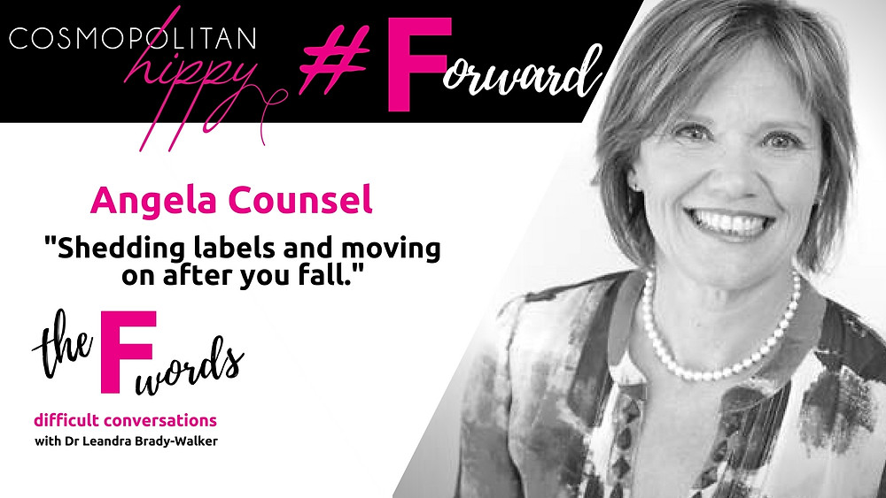 #forward Angela Counsel the F words podcast Cosmopolitan Hippy