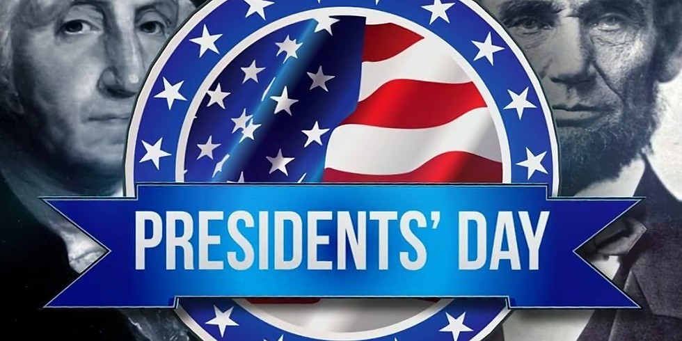 CLOSED, Presidents Day