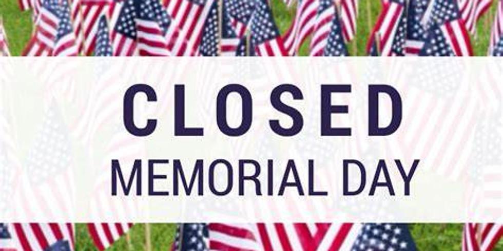 CLOSED, Memorial Day