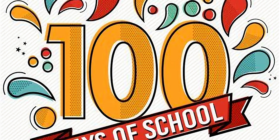 100th Day of School (dress up day)