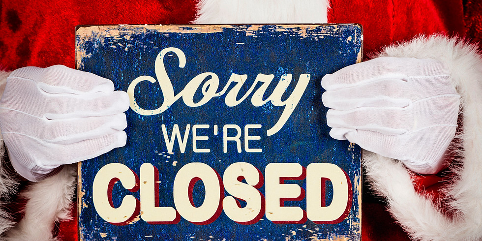 CLOSED for Chirstmas