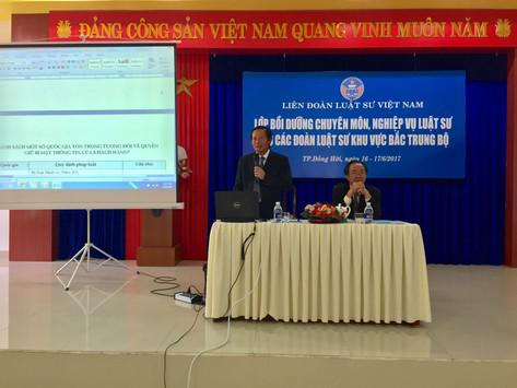 Liên đoàn Luật sư Việt Nam tổ chức Lớp Bồi dưỡng chuyên môn nghiệp vụ LS tại khu vực Bắc Trung Bộ