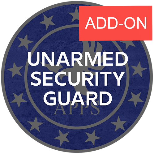 ADD-ONS For Unarmed Guard Course