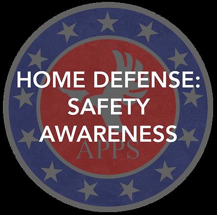 Home Defense Course: Safety Awareness