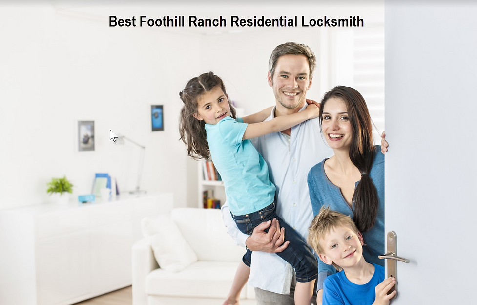 Best Foothill Ranch Residential Locksmith