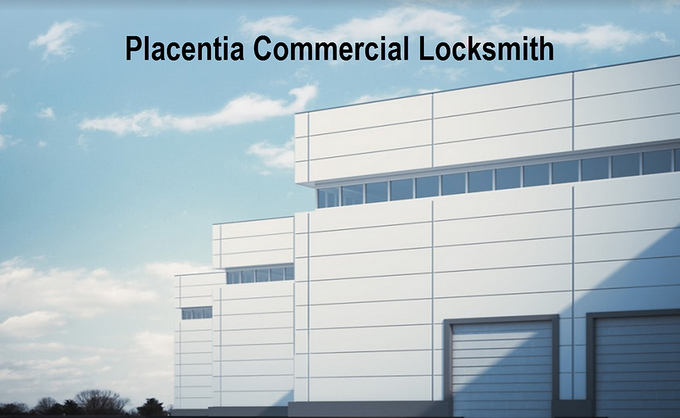 Placentia Commercial Locksmith