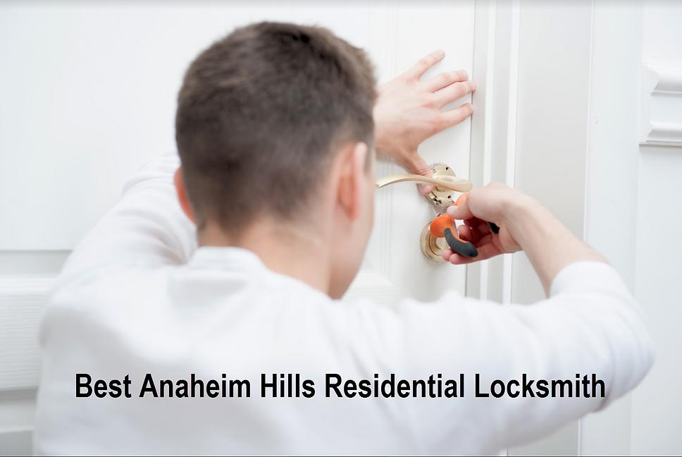 Best Anaheim Hills Residential Locksmith