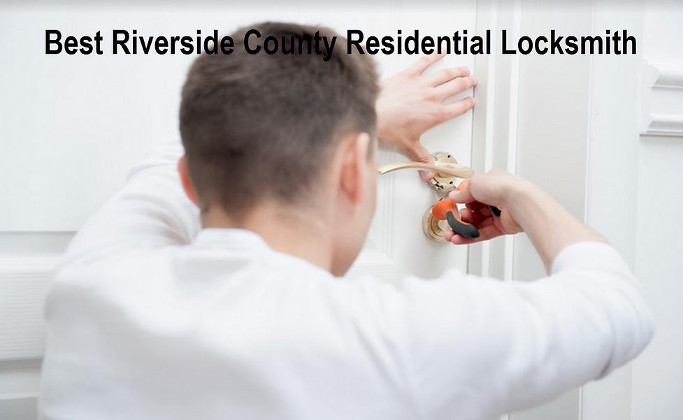 Best Riverside County Residential Locksmith