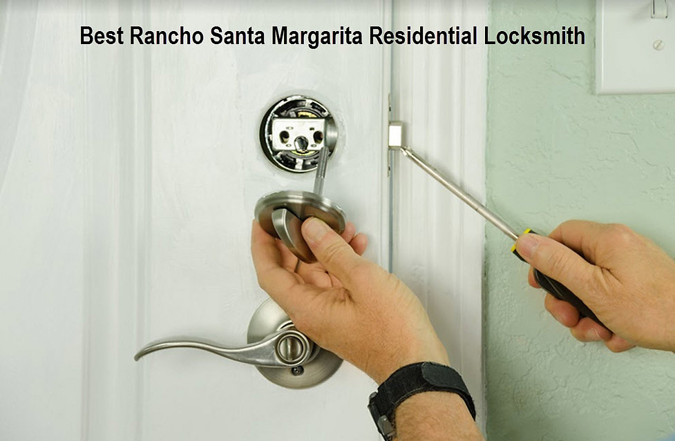 Best Rancho Santa Margarita Residential Locksmith