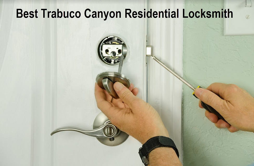 Best Trabuco Canyon  Residential Locksmith