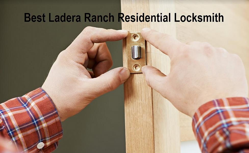 Best Ladera Ranch Residential Locksmith