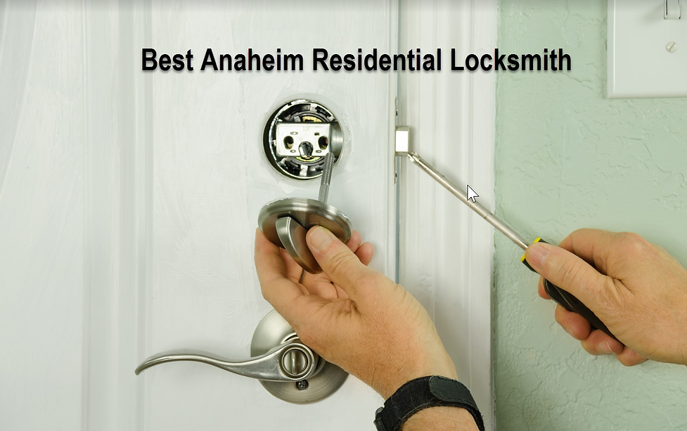 Best Anaheim Residential Locksmith