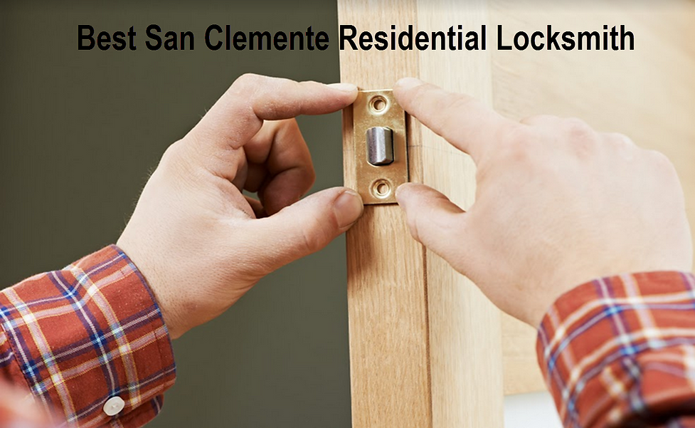 Best San Clemente Residential Locksmith