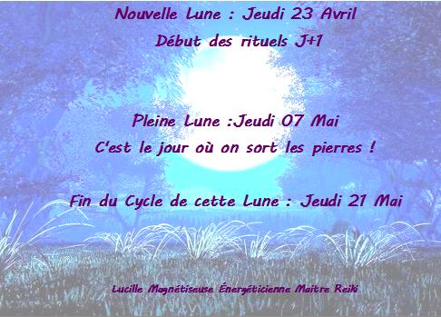 🌚Cycle Lunaire du Jeudi 23 Avril au Jeudi 21 Mai🌝