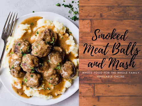 Smoked Meat Balls and Mash