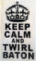 Keep Calm & Twirl.jpg