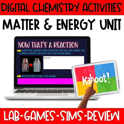 Digital Chemistry Activities - Matter and Energy Unit