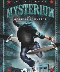 Sedgwick, Julian: Mysterium: auf Messers Schneide
