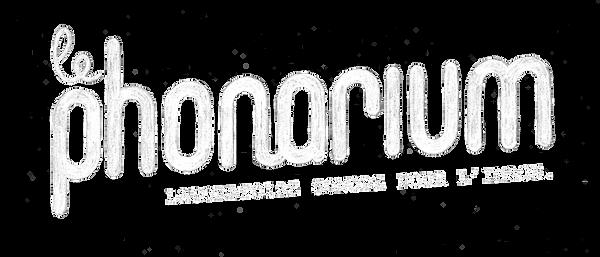 Le Phonarium - Mixage, sound design, musique, voix off