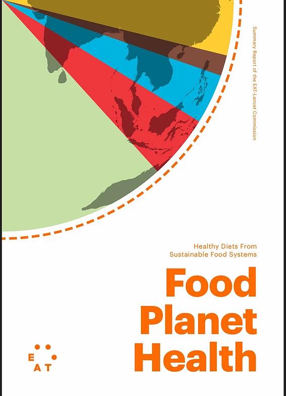 Informe EAT LANCET: Hacía una alimentación saludable y sustentable